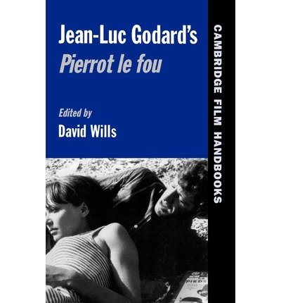 Download [(Jean-Luc Godard's Pierrot le Fou)] [Author: David Wills] published on (March, 2012) PDF