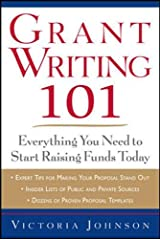 Grant Writing 101: Everything You Need To Start Raising Funds Today Paperback