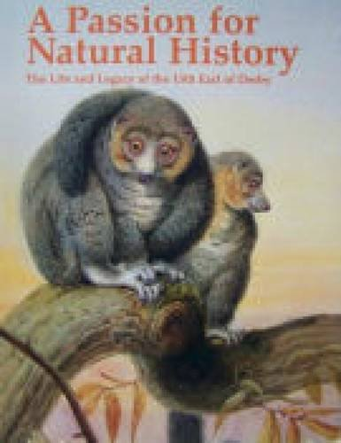 Download A passion for natural history: the life and legacy of the 13th Earl of Derby PDF