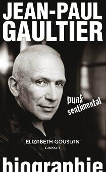 Jean-Paul Gaultier, punk sentimental par Gouslan