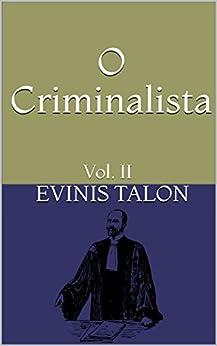 O Criminalista: Vol. II por [Talon, Evinis]