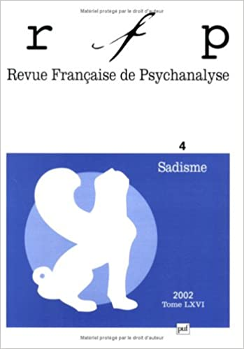 Livre gratuits Revue française de psychanalyse, numéro 4 - 2002 : Sadisme epub, pdf