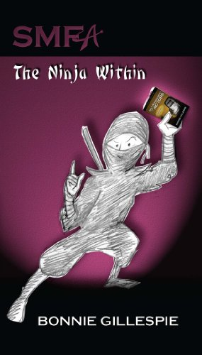 Amazon.com: SMFA: The Ninja Within eBook: Bonnie Gillespie ...