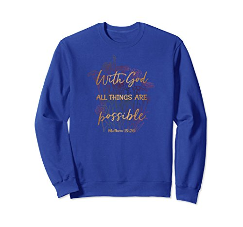 (Unisex Christian Sweatshirts for Women With God All Things Possible XL: Royal)