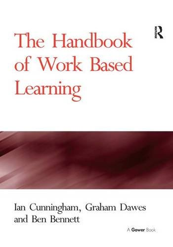The Handbook of Work Based Learning