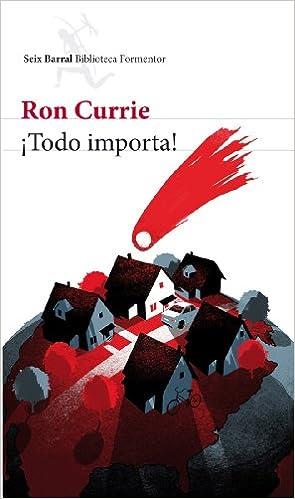 Todo importa! (Biblioteca Formentor): Amazon.es: Currie, Ron ...