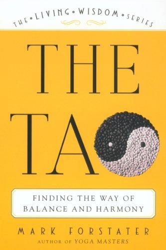 The Tao: The Living Wisdom Series