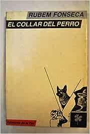 EL COLLAR DEL PERRO. Traducción Roberto Romero Escalada ...