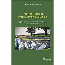 Les techniques d'enquête criminelle (French Edition)