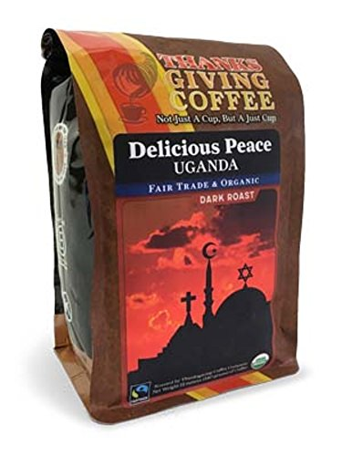 "Thanksgiving Coffee ""Savoury Peace, Uganda - Dark Roast"" Dark Roasted Fair Trade Organic Shade Grown Whole Bean Coffee - 12 Ounce Bag"