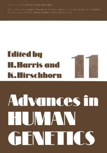 Advances in Human Genetics, Vol. 11