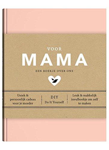 Voor Mama  Een Boekje Over Ons