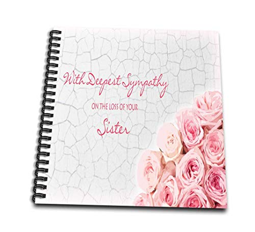 3dRose db_128564_2 with Deepest Sympathy on The Loss of Your Sister Pink Roses Memory Book, 12 by ()