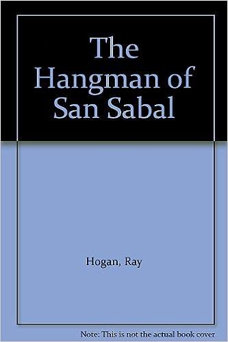 The Hangman of San Sabal: Hogan, Ray: 9781405680202: Amazon.com: Books