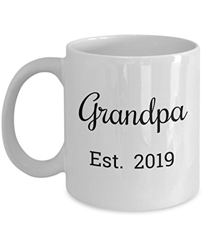 Grandpa Est 2019 Mug - Dad is Promoted to a Grandparent and Mugs are Best Stocking Stuffer, Birthday or Baby Reveal Gift For a New Grandfather - 11oz Coffee Cup for Grandpas to be