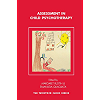 Assessment in Child Psychotherapy (Tavistock Clinic Series) (English Edition)