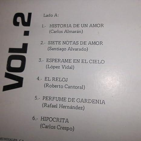 Orquesta Americana Romantica, Carlos Almaran, Santiago Alvardo, Lopez vidal, Roberto cantoral, Rafael hernandez, Lalo Guerrero, Carlos Crespo, PepeGuizar, ...