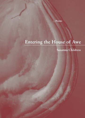 Entering the House of Awe (Green Rose Series)