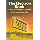 ELECTRON Book: BASIC, Sound and Graphics