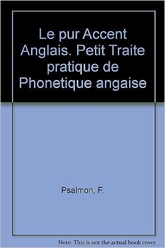 0f56e8f86f3a81 🌞 Télécharger des livres pdf gratuitement Le pur Accent Anglais ...