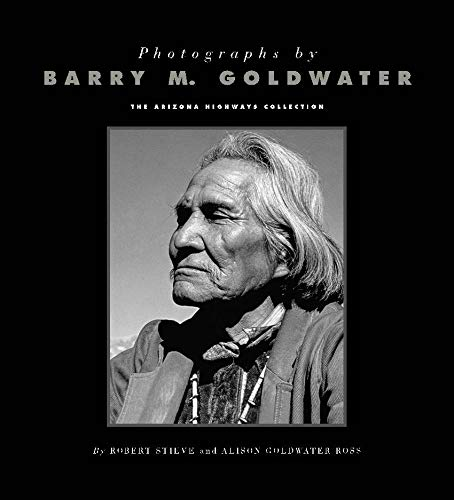 Although he's best known nationally as a U.S. senator, Barry Goldwater's love of politics may have been surpassed by his passion for photography. He spent a lifetime carrying around a camera, and, since 1939, hundreds of his photographs have appeared...