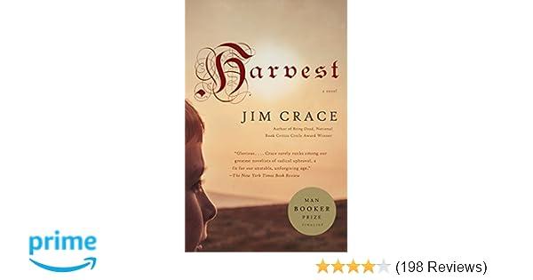 Harvest: Jim Crace: 9780307278975: Amazon com: Books