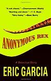 Anonymous Rex, Eric Garcia, 0425178218