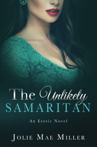Download The Unlikely Samaritan (The Good Samaritan) (Volume 2) pdf epub