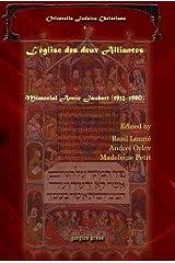 L'Eglise Des Deux Alliances (Orientalia Judaica Christiana) Hardcover