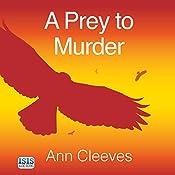 A Prey to Murder | Ann Cleeves