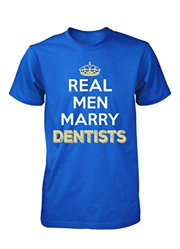 Real Men Marry Dentists. Cool Gift - Unisex Tshirt