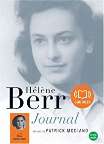 Journal 1942-1944 - Hélène Berr, une vie confisquée par Berr