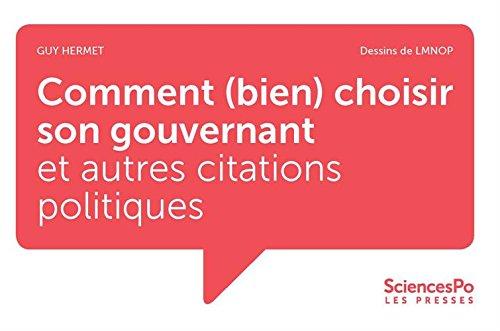 Comment (bien) choisir son gouvernant et autres citations politiques