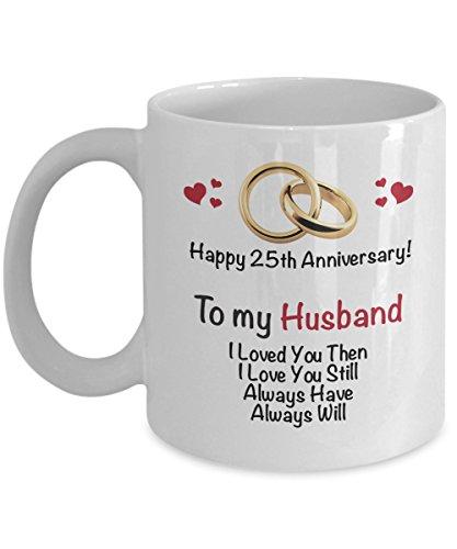Happy 25th Anniversary Mug - Husband 25 Year Wedding Coffee Mug - Gift Ideas Wife Men Women Him Her Family Friends Twenty Fifth - Silver -