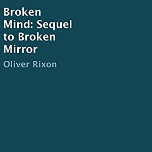 Broken Mind: Sequel to Broken Mirror Audiobook