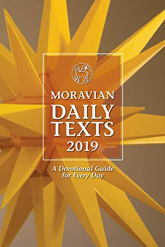 - Moravian Daily Texts 2019  North American Edition: A Devotional Guide for Every Day