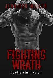 Fighting Wrath: A Deadly Sins Novel