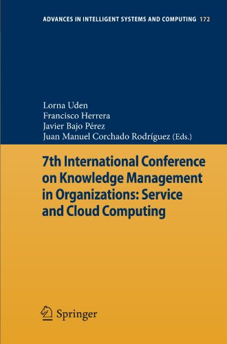 7th International Conference on Knowledge Management in Organizations: Service and Cloud Computing (Advances in Intelligent Systems and Computing)