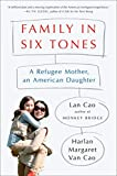 Family in Six Tones: A Refugee Mother, an