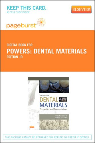 Dental Materials   Elsevier Ebook On Vitalsource  Retail Access Card   Properties And Manipulation  10E