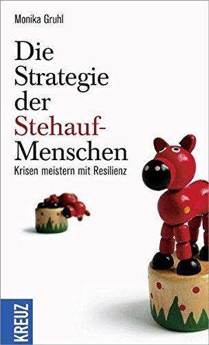 die-strategie-der-stehauf-menschen-krisen-meistern-mit-resilienz