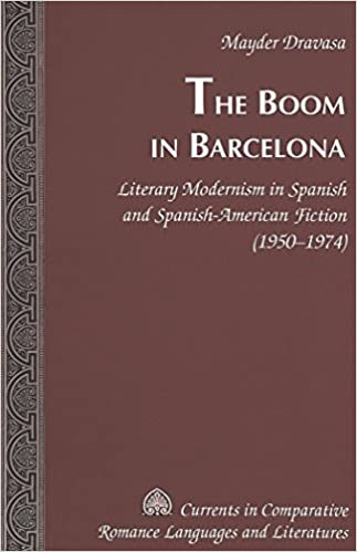 The Boom in Barcelona: Literary Modernism in Spanish and