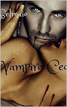 Vampiro CEO (Livro 1) por [De Maio, Isabel]