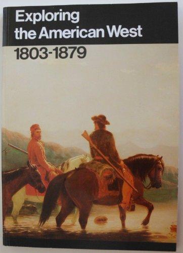 Exploring the American West, 1803-1879 (National Park Service Handbook)