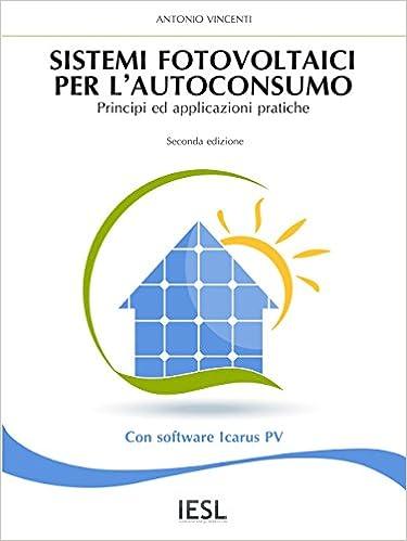 Téléchargement gratuit de livres audio sur cdSistemi fotovoltaici per l'autoconsumo (Italian Edition) en français PDF FB2