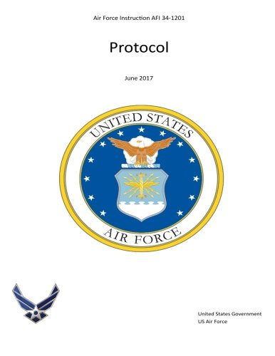 Air Force Instruction AFI 34-1201 Protocol June 2017