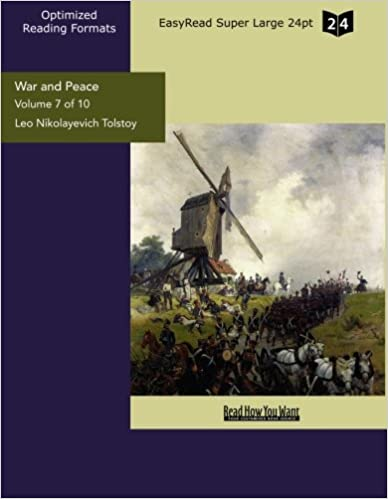 War and Peace (Volume 7 of 10) (EasyRead Super Large 24pt Edition)