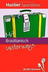 Mit Brasilianisch unterwegs: Buch mit MP3-Download