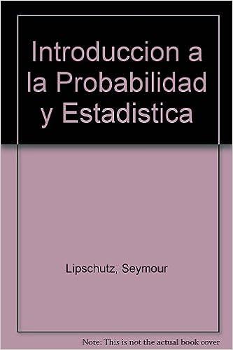 Introduccion a la Probabilidad y Estadistica