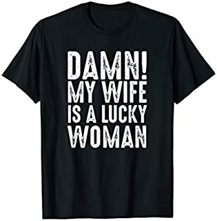 Cool gift Damn My Wife Is A Lucky Wife  Women Long Sleeve Funny Shirt / Navy / S - 5XL